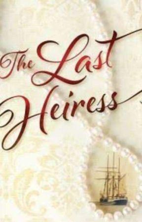 Herrera Series 8: The Last Heiress by KNJTHNDSME