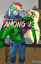 Among us | MLP fanfic | by MTWdays