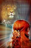 ~By the Lion's Mane~ >A Narnian Fanfiction< cover