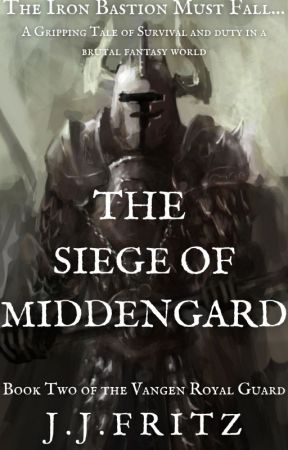Tales of the Vangen: The Siege of Middengard (Book 2) by FritztheGrim