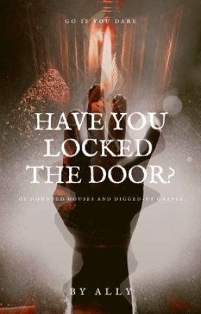 Have You Locked the Door? by roIIingstoned