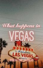 What happens in Vegas by NightTime_Storiexs
