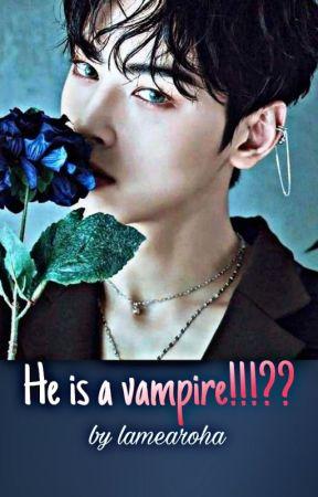 He Is a vampire!!!?? by lamea_roha