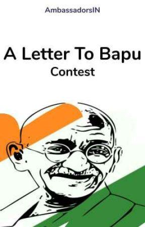 A Letter To Bapu by AmbassadorsIN