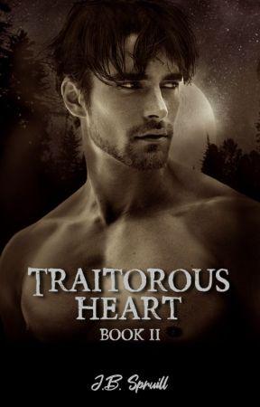 Traitorous Heart by jspruill1130
