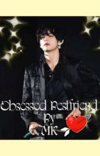 Obsessed Bestfriend (BTS V FF) by MoonKingstone