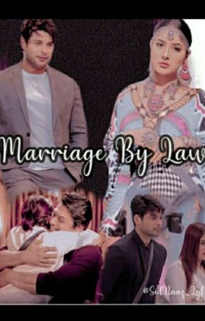 SidNaaz- Marriage by Law (COMPLETED) by _sidnaaz_fictions
