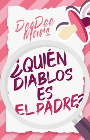 Quién Diablos Es El Padre Spanish Capítulo 1 Wattpad