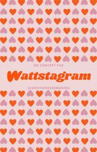 Wattstagram ⎮ Entraide & Conseils ♡ cover