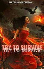 Try to survive © by natttaa_14