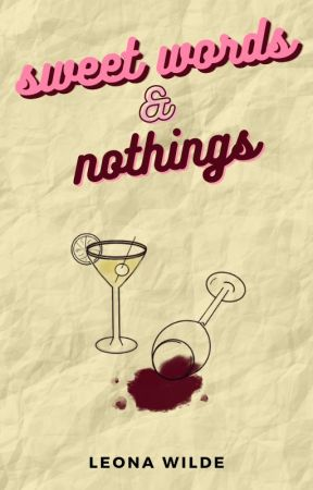 Sweet Words & Nothings | Poetry (Ongoing) by LeonaWilde