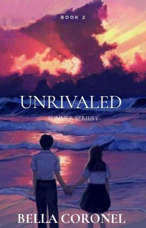 Unrivaled [On Going] by bellacoronel91