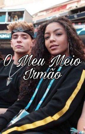 Meu Meio Irmão-BEAUANY-✔ by 14beauany