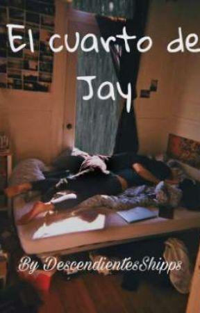 El cuarto de Jay || Jany One-Shot by DescendientesShipps