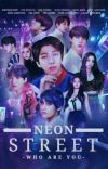 Neon Street: Who Are You? cover