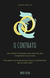 [EM PAUSA] O CONTRATO · ROMANCE ADULTO - INTER-RACIAL +18 cover