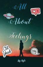 All About Feelings by iamwolfxdx