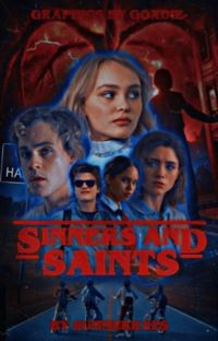 SINNERS AND SAINTS . [stranger things] cover