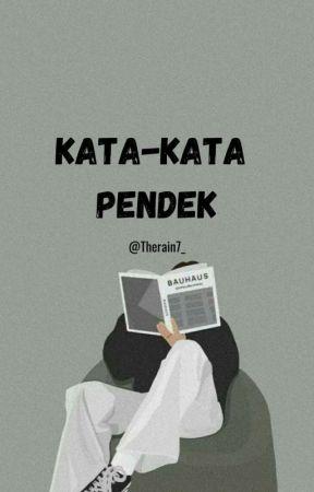 Kata-Kata Pendek by Therain7