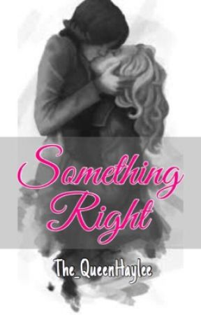 Something Right (SwanQueen AU) (GirlxGirl) by The_QueenHaylee