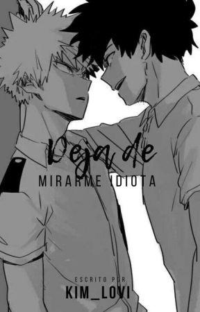 """""""deja de mirarme idiota"""" [ Shindobaku ] by kim_lovi"""