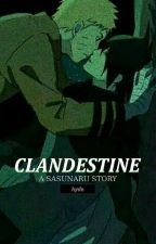 Clandestine : A SasuNaru Story by fishcaketomato