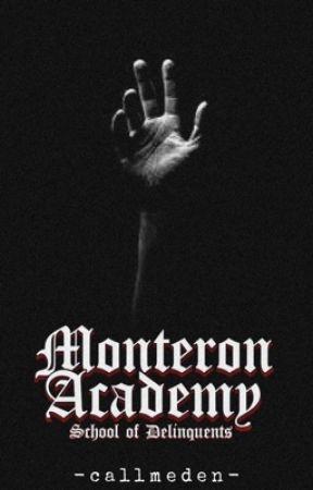Monteron Academy : School of Delinquents by -callmeden-