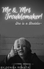 Mr & Mrs Troublemaker |Suga/ Yoongi Ff by Denisarenata2000