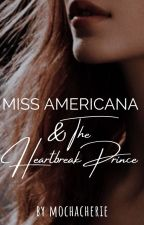 Miss Americana & The Heartbreak Prince  | Sirius Black ✓ by mochacherie