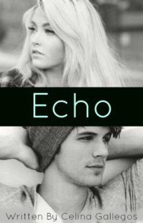 Echo by heyitscelina