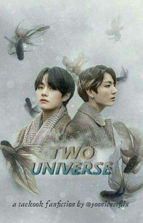 Two Universe   VKOOK   by yoonienetflix