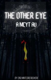 The Other Eye (A MCYT AU) cover