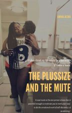 The Plus-size and The Mute by Annalasha