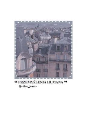 ༄ przeмyślenιa нυмana | lvl 1 by -blue_jeans-