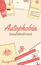 Autophobia (DNF FANFIC) by GhostCore_