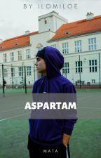 aspartam • mata ✔ autorstwa ilomiloe