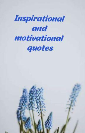 Motivational and inspirational quotes by ShalomChinyera