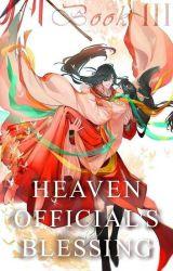 Heaven Official's Blessing - Księga Trzecia (tłumaczenie pl) by First-Agape