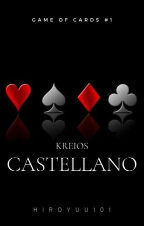Game of Cards #1: Kreios Castellano by HiroYuu101