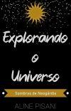 Explorando o Universo (Sombras de Neogárdia) cover