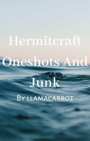 Hermitcraft Art, Oneshots and Other Junk by llamacarrot