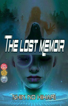 The Lost Memoir by shinnohikari01