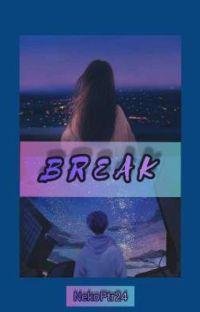 BREAK [TAMAT] cover