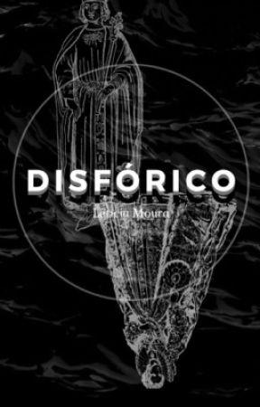 Disfórico by MouraLeticia