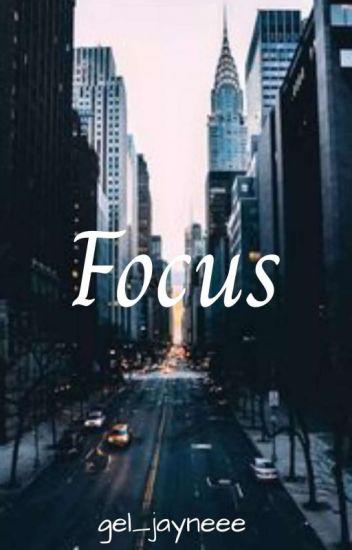"""""""FOCUS"""""""