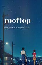 rooftop || tsukishima x yamaguchi by di0_ne