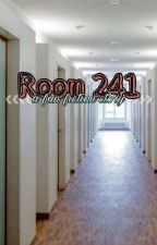 Room 241: A Josh Richards Story by clswillman