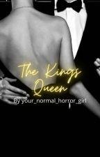 The Kings Queen by renettameadows
