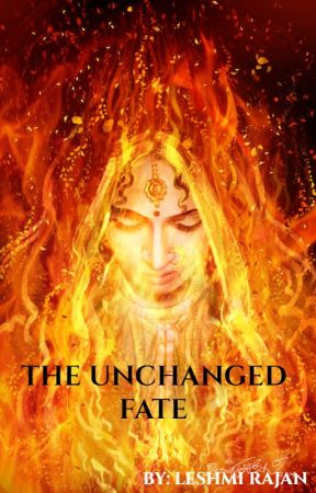 The Unchanged Fate by LeshmiRajan