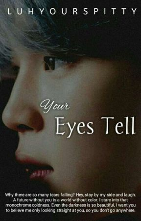 YOUR EYES TELL [PJM] by Luhyourspitty
